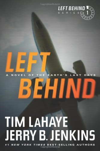 Left Behind A Novel of the Earth's Last Days N/A edition cover