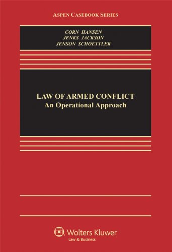 Law of Armed Conflict An Operational Approach  2012 edition cover