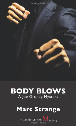 Body Blows A Joe Grundy Mystery  2009 9781554883905 Front Cover