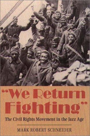 We Return Fighting The Civil Rights Movement in the Jazz Age  2001 edition cover