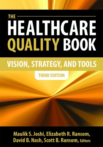 The Healthcare Quality Book: Vision, Strategy and Tools  2014 edition cover
