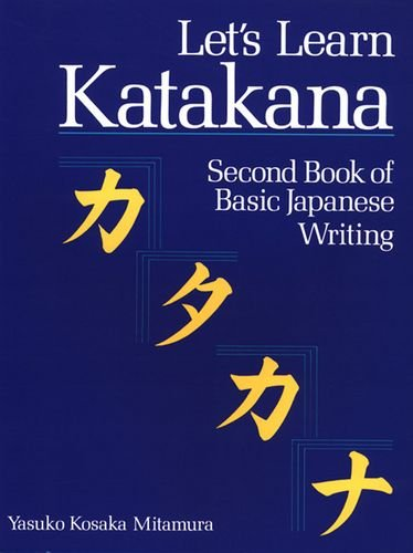 Let's Learn Katakana Second Book of Basic Japanese Writing N/A edition cover