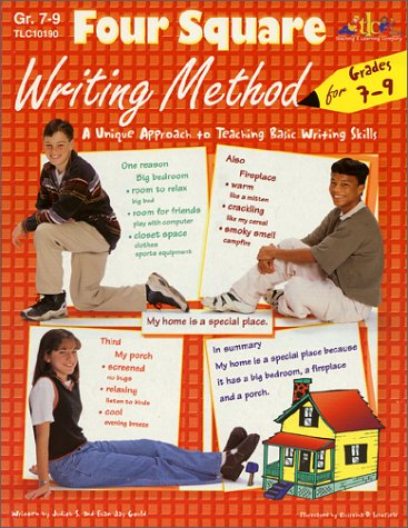 Four Square Writing Method for Grades 7-9 : A Unique Approach to Teaching Basic Writing Skills Teachers Edition, Instructors Manual, etc.  9781573101905 Front Cover
