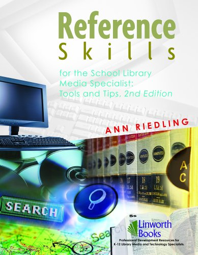 Reference Skills for the School Library Media Specialist Tools and Tips 2nd 2005 edition cover