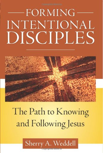 Forming Intentional Disciples: The Path to Knowing and Following Jesus  2012 edition cover