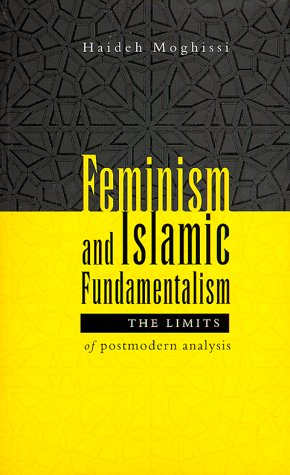 Feminism and Islamic Fundamentalism The Limits of Postmodern Analysis  1999 edition cover