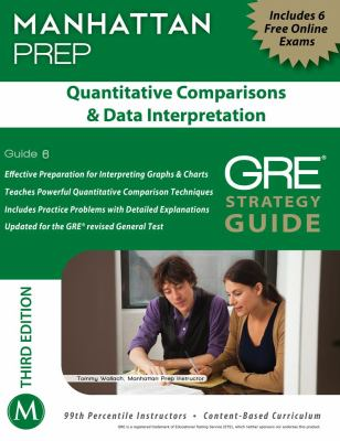 Quantitative Comparisons and Data Interpretation GRE Strategy Guide  3rd (Revised) 9781935707905 Front Cover