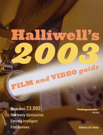 Halliwell's Film and Video Guide 2003  N/A 9780060508906 Front Cover