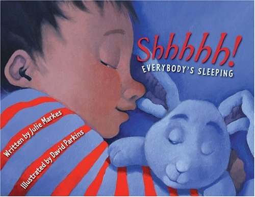 Shhhhh! Everybody's Sleeping   2005 9780060537906 Front Cover