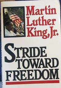 Stride Toward Freedom The Montgomery Story N/A edition cover