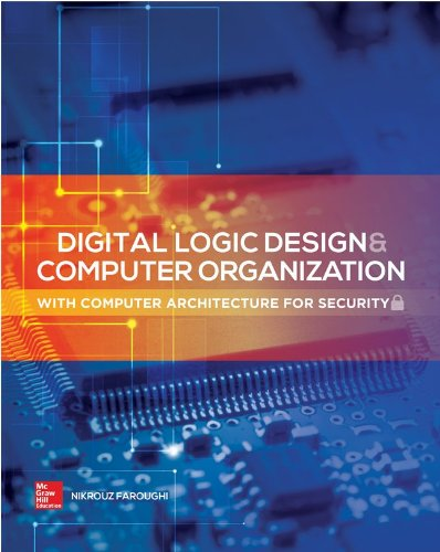 Digital Logic Design and Computer Organization With Computer Architecture for Security  2015 9780071836906 Front Cover