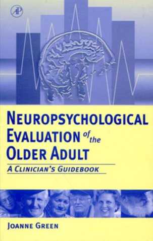 Neuropsychological Evaluation of the Older Adult A Clinician's Guidebook  2000 edition cover