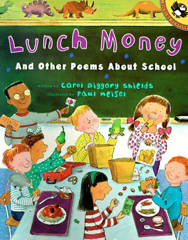 Lunch Money And Other Poems about School N/A edition cover