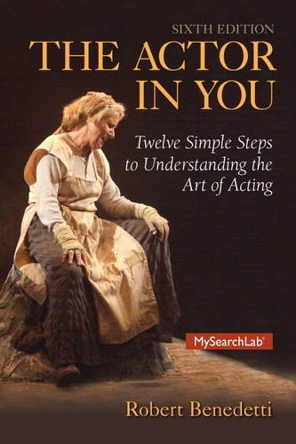 Actor in You Twelve Simple Steps to Understanding the Art of Acting 6th 2015 edition cover