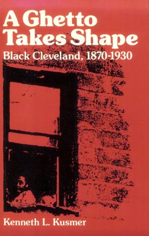Ghetto Takes Shape Black Cleveland, 1870-1930  1978 edition cover