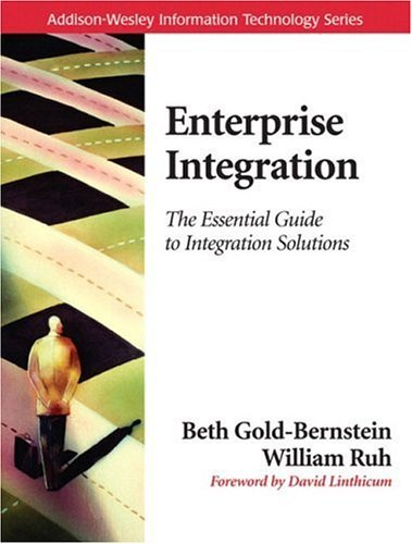Enterprise Integration The Essential Guide to Integration Solutions  2005 edition cover