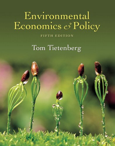 Environmental Economics and Policy  5th 2007 (Revised) edition cover