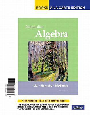 Intermediate Algebra, Books a la Carte Edition  11th 2012 edition cover