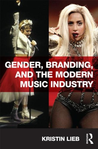 Gender, Branding, and the Modern Music Industry   2013 edition cover