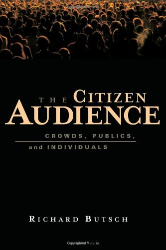 Citizen Audience Crowds, Publics, and Individuals  2008 edition cover