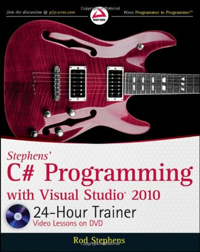 Stephens' C# Programming with Visual Studio 2010 24-Hour Trainer  2010 edition cover
