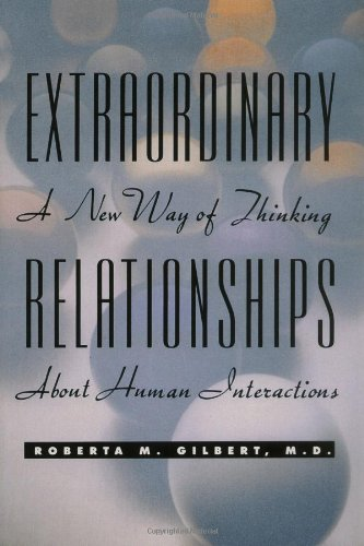 Extraordinary Relationships A New Way of Thinking about Human Interactions  1992 edition cover
