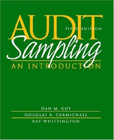 Audit Sampling An Introduction 5th 2002 (Revised) edition cover