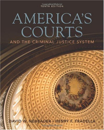 America's Courts And the Criminal Justice System 10th 2011 edition cover