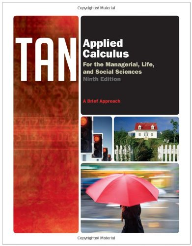 Applied Calculus for the Managerial, Life, and Social Sciences A Brief Approach 9th 2012 edition cover