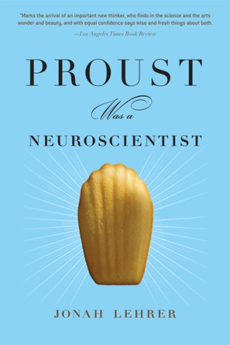 Proust Was a Neuroscientist   2007 edition cover