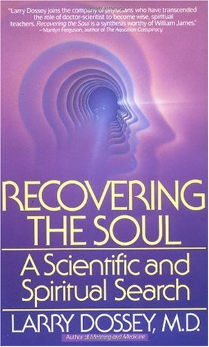 Recovering the Soul A Scientific and Spiritual Approach  1989 9780553347906 Front Cover