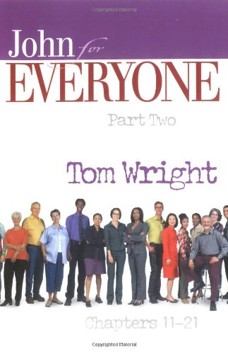 John for Everyone, Chapters 11-21  2nd 2004 edition cover