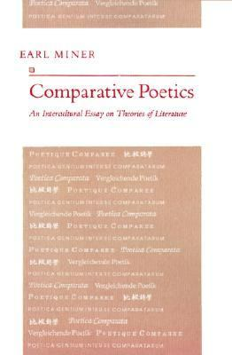 Comparative Poetics Intercultural Essay on Theories of Literature  1991 edition cover