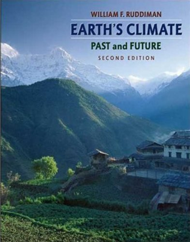 Earth's Climate Past and Future 2nd 2007 (Revised) edition cover