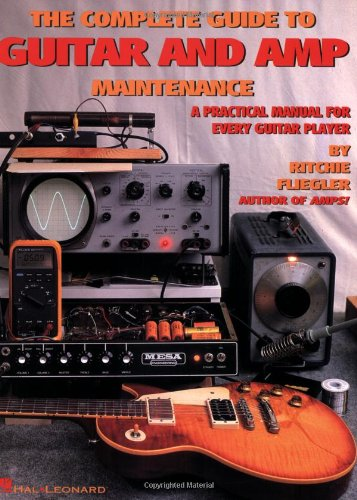 Complete Guide to Guitar and Amp Maintenance A Practical Manual for Every Guitar Player  1994 edition cover