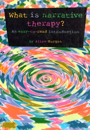 What Is Narrative Therapy? An Easy-To-Read Introduction N/A edition cover