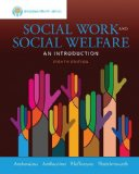 Social Work and Social Welfare:   2015 9781305101906 Front Cover