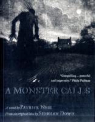 Monster Calls Inspired by an Idea from Siobhan Dowd  2011 9781406334906 Front Cover