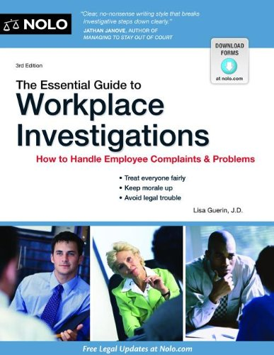 Essential Guide to Workplace Investigations How to Handle Employee Complaints and Problems 3rd edition cover