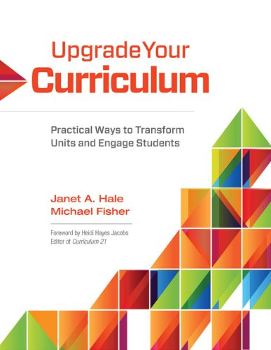 Upgrade Your Curriculum Practical Ways to Transform Units and Engage Students N/A edition cover