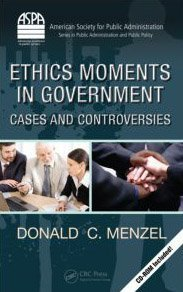 Ethics in City and County Management Cases and Controversies  2009 edition cover