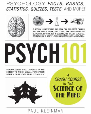 Psych 101 Psychology Facts, Basics, Statistics, Tests, and More!  2012 edition cover
