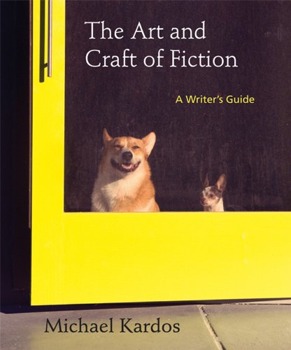 Art and Craft of Fiction A Writer's Guide N/A edition cover