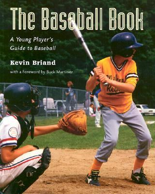 Baseball Book A Young Player's Guide to Baseball N/A 9781552976906 Front Cover