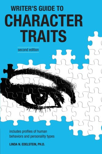 Writer's Guide to Character Traits Includes Profiles of Human Behaviors and Personality Types 2nd 2006 (Revised) edition cover