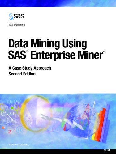 Data Mining Using SAS(R) Enterprise Miner A Case Study Approach, Second Edition 2nd 2002 edition cover