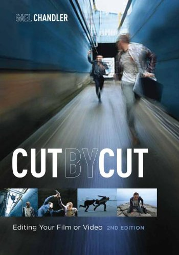 Cut by Cut Editing Your Film or Video 2nd 2012 (Revised) edition cover