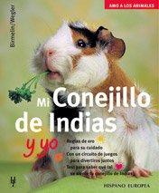 Mi Conejillo de indias y yo/ Me and my Guinea Pig  2003 edition cover