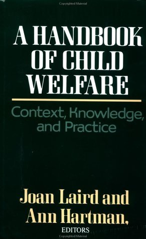 Handbook of Child Welfare Context, Knowledge and Practice  1985 edition cover