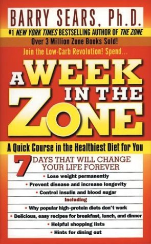 Week in the Zone A Quick Course in the Healthiest Diet for You  2004 edition cover